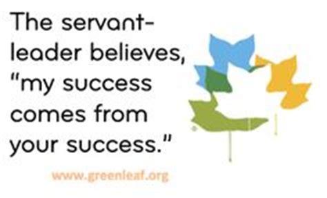 A Servant Leadership Analysis Leadership Essay