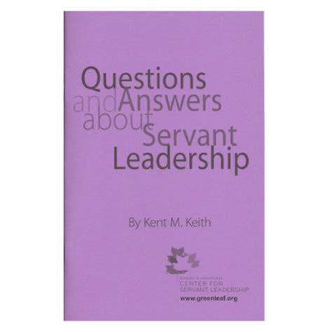 Servant leadership essay robert greenleaf s